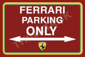Ferrari parking only